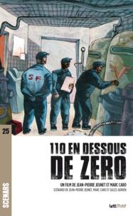 Jean-Pierre Jeunet et Marc Caro - 110 en dessous de zéro.