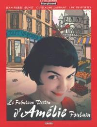 Jean-Pierre Jeunet et Guillaume Laurant - Le fabuleux destin d'Amélie Poulain.