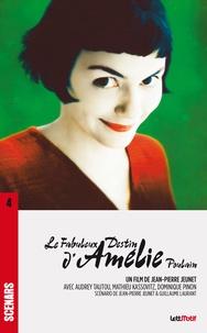 Jean-Pierre Jeunet et Guillaume Laurant - Le fabuleux destin d'Amélie Poulain - Edition spéciale dixième anniversaire.