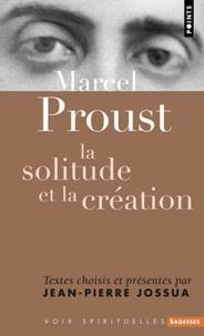Galabria.be Marcel Proust - La solitude et la création Image