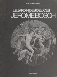 Jean Pierre Jouffroy - Le jardin des délices de Jérôme Bosch, grandeur nature.