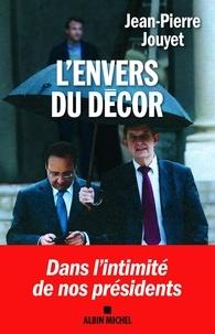 Jean-Pierre Jouyet - L'envers du décor.