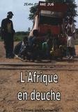Jean-Pierre Jub - L'Afrique en deuche.
