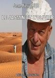 Jean-Pierre Jub - Le jasmin et l'olivier.