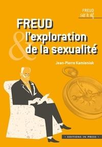 Jean-Pierre Kamieniak - Freud et l'exploration de la sexualité.