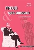 Jean-Pierre Kamieniak - Freud et ses amours.