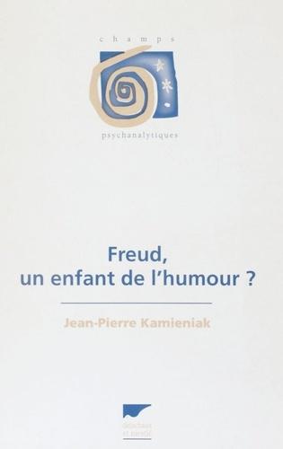 Freud, un enfant de l'humour ?