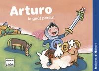 Jean-Pierre Kerloc'h et Maria-Sole Macchia - Arturo  : Le goût perdu !.
