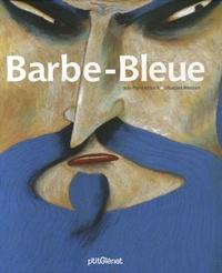 Jean-Pierre Kerloc'h et Sébastien Mourrain - Barbe-Bleue.