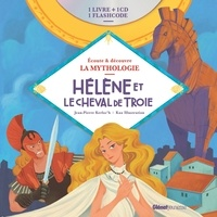 Jean-Pierre Kerloc'h et  Kaa Illustration - Hélène et le Cheval de Troie. 1 CD audio