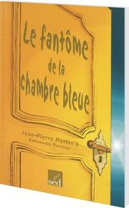 Jean-Pierre Kerloc'h - Le fantôme de la chambre bleue.