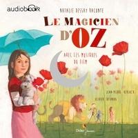 Jean-Pierre Kerloc'h et Natalie Dessay - Le magicien d'Oz.