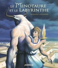 Jean-Pierre Kerloc'h et Jérémy Moncheaux - Le Minotaure et le labyrinthe.