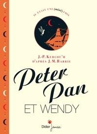 Jean-Pierre Kerloc'h - Peter Pan et Wendy.