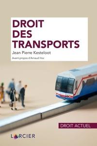 Jean-Pierre Kesteloot - Droit des transports.