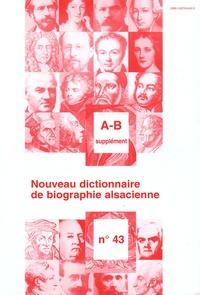 Jean-Pierre Kintz - Nouveau dictionnaire de biographie alsacienne n° 43 - Supplément A-B.