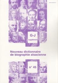 Jean-Pierre Kintz - Nouveau dictionnaire de biographie alsacienne n° 45 - Supplément G-J.