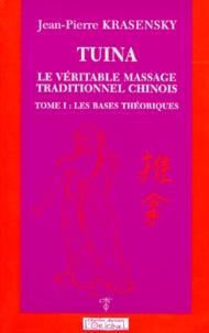 Tuina, le véritable massage traditionnel chinois - Tome 1, Les bases théoriques.pdf
