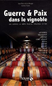 Coachingcorona.ch Guerre et Paix dans le vignoble - Les secrets de douze grandes dynasties du vin Image