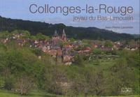 Jean-Pierre Lacombe - Collonges-la-Rouge - Joyau du Bas-Limousin.