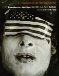 Jean-Pierre Laffont - Le paradis d'un photographe - Tumultueuse Amérique 1960-1990.
