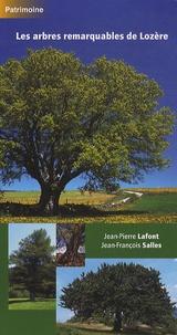 Jean-Pierre Lafont et Jean-François Salles - Les arbres remarquables de Lozère.