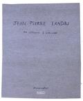 Jean-Pierre Landau - Jean-Pierre Landau ou l'écoute à l'oeuvre.