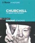 Jean-Pierre Langellier - Churchill - L'Anglais indomptable.
