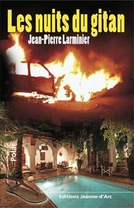 Jean-Pierre Larminier - Les nuits du gitan.