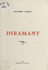 Jean-Pierre Lassalle - Diramant.