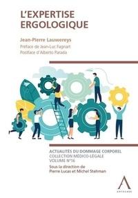 Jean-Pierre Lauwereys - L'expertise ergologique.