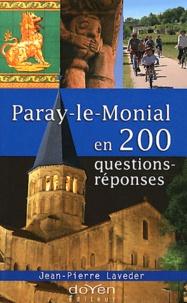 Jean-Pierre Laveder - Paray-le-Monial en 200 questions-réponses.