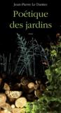 Jean-Pierre Le Dantec - Poétique des jardins.