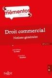Jean-Pierre Le Gall et Caroline Ruellan - Droit commercial - Notions générales.