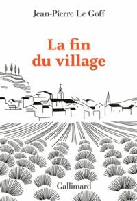 La fin du village - Une histoire française.pdf