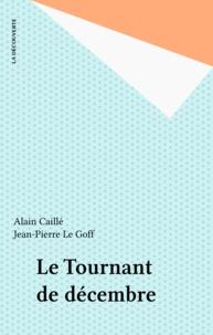 Jean-Pierre Le Goff et Alain Caillé - .