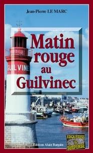 Free google books downloader version complète Matin rouge au Guilvinec  - Une enquête de Sarah Christmas - Tome 1