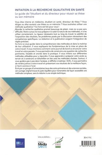 Initiation à la recherche qualitative en santé. Le guide pour réussir sa thèse ou son mémoire