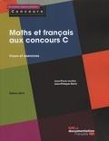 Jean-Pierre Leclère et Jean-Philippe Marty - Maths et français aux concours C - Cours et exercices.