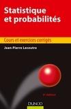 Jean-Pierre Lecoutre - Statistique et probabilités - 6e éd. - Cours et exercices corrigés.