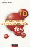 Jean-Pierre Lecoutre - Statistique et probabilités - Travaux dirigés.