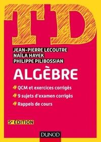 Jean-Pierre Lecoutre et Naïla Hahek - TD algèbre.