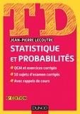 Jean-Pierre Lecoutre - TD Statistique et probabilités - 6e édition.