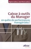 Jean-Pierre Ledoux et Régine Ledoux - Caisse à outils du Manager en quète de performances managériales !.