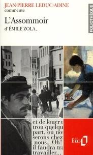 Jean-Pierre Leduc-Adine - L'assommoir d'Emile Zola.