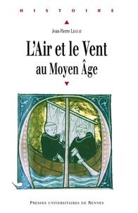 Téléchargements de livres gratuits pour les lecteurs mp3 L'air et le vent au Moyen Age