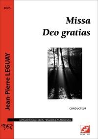 Jean-Pierre Leguay - Missa Deo gratias (conducteur) - partition pour soliste, chœur et ensemble instrumental.