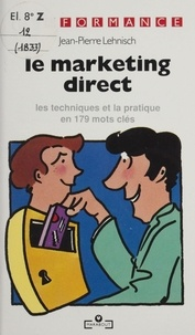 Jean-Pierre Lehnisch - Le marketing direct.