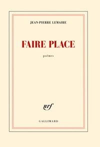 Jean-Pierre Lemaire - Faire place.