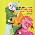 Jean-Pierre Lemesle et Gilles Vidal - Le petit livre des grandes émotions.